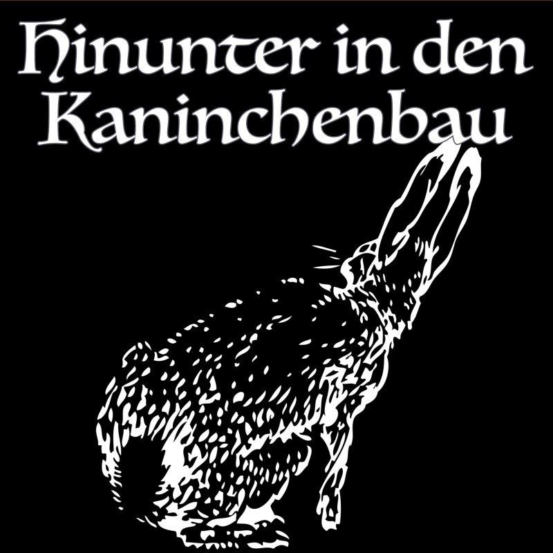 Hinunter in den Kaninchenbau