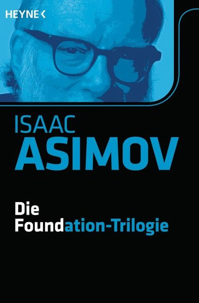 Bildquelle: https://www.buecher.de/shop/klassische-science-fiction/die-foundation-trilogie-foundation-zyklus-bd-11/asimov-isaac/products_products/detail/prod_id/32539068/